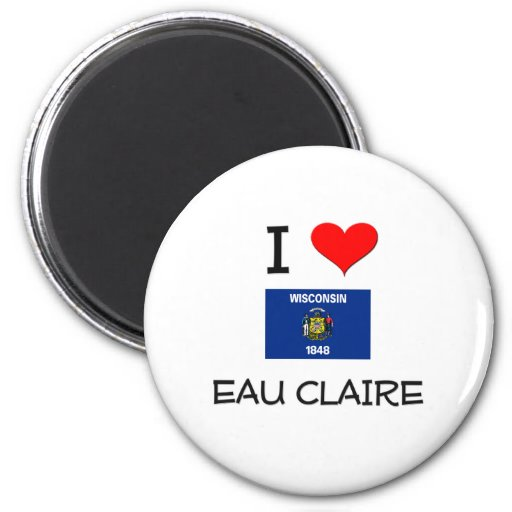 I Love Eau Claire Wisconsin 2 Inch Round Magnet