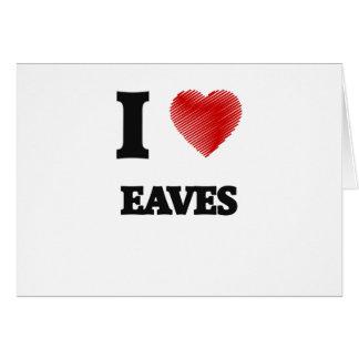 I love EAVES Card