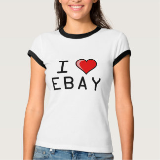 I Love Ebay T-Shirt
