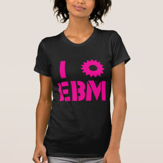 I LOVE EBM Hot Pink T-Shirt