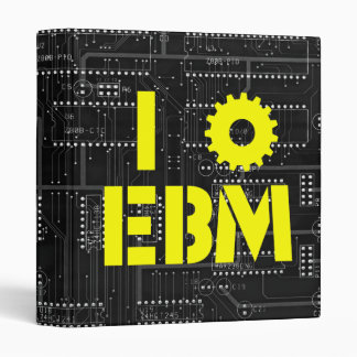 I Love EBM on Black Circuit Board INDUSTRIAL ! 3 Ring Binder