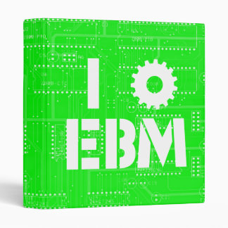 I Love EBM on Green Circuit Board INDUSTRIAL ! 3 Ring Binder