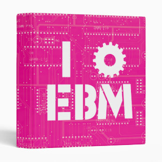 I Love EBM on Pink Circuit Board INDUSTRIAL ! 3 Ring Binder