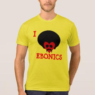 I Love Ebonics T-Shirt