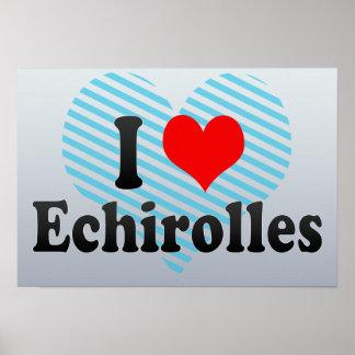 I Love Echirolles, France Print
