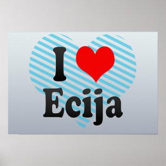 I Love Ecija, Spain. Me Encanta Ecija, Spain Print