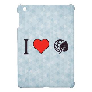 I Love Eco-Friendly Environment Case For The iPad Mini