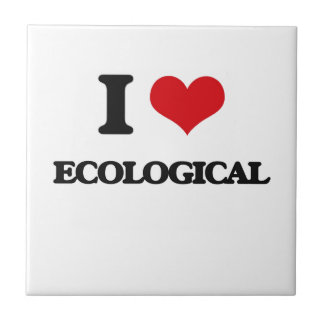 I love ECOLOGICAL Small Square Tile