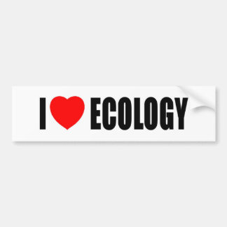 I Love Ecology Bumper Sticker