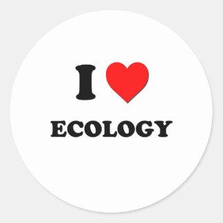 I love Ecology Round Sticker