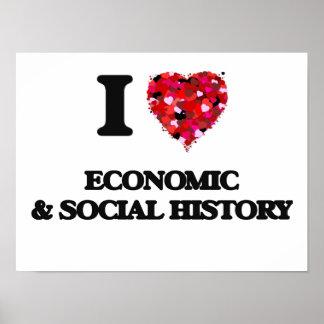 I Love Economic & Social History Poster