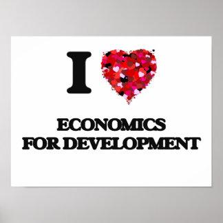 I Love Economics For Development Poster