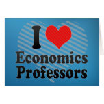 I Love Economics Professors Cards