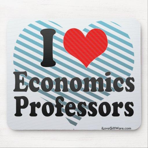 I Love Economics Professors Mouse Pad