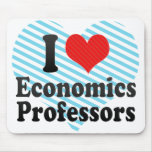 I Love Economics Professors Mouse Pads