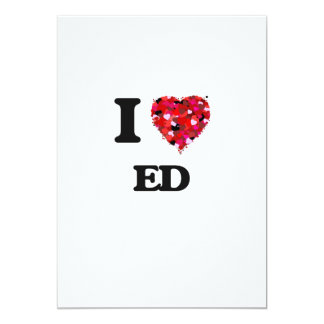 I Love Ed 5x7 Paper Invitation Card
