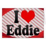 I love Eddie Card