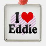 I love Eddie Christmas Ornament