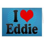 I love Eddie Greeting Card