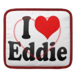 I love Eddie iPad Sleeve