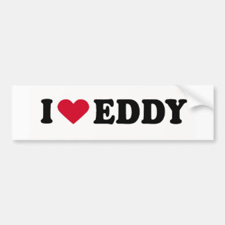 I LOVE EDDY BUMPER STICKERS