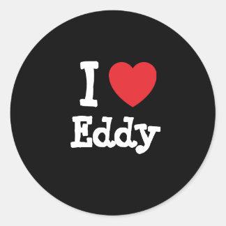 I love Eddy heart custom personalized Stickers