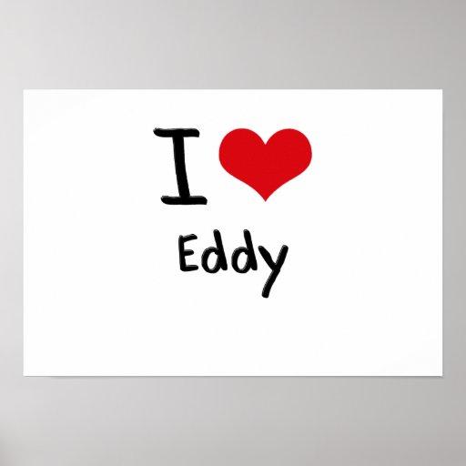 I love Eddy Poster