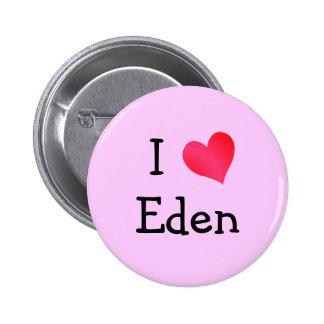 I Love Eden Pinback Button