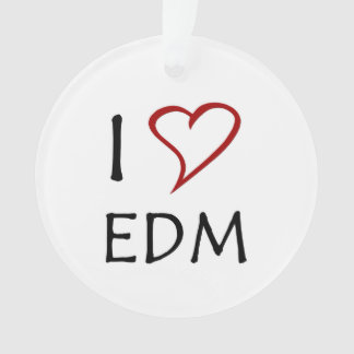 I Love EDM Ornament