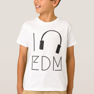 I love EDM T-Shirt