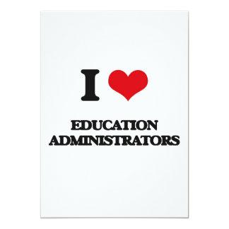 I love Education Administrators 5x7 Paper Invitation Card