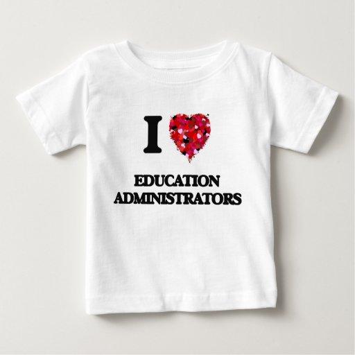 I love Education Administrators T-shirt T-Shirt, Hoodie, Sweatshirt