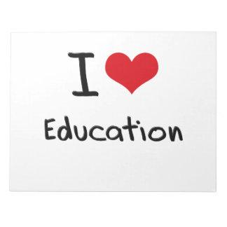 I love Education Memo Notepads