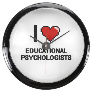I love Educational Psychologists Aquarium Clocks