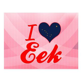 I Love Eek, Alaska Post Card