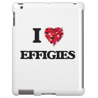 I love EFFIGIES