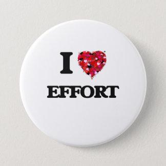 I love EFFORT Pinback Button