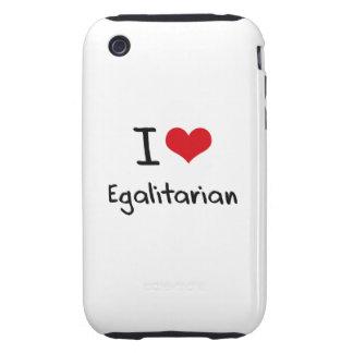 I love Egalitarian iPhone 3 Tough Case