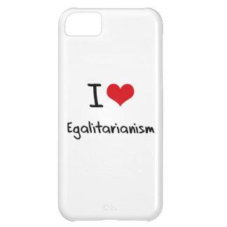 I love Egalitarianism iPhone 5C Cover
