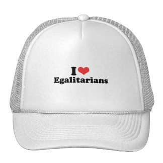 I LOVE EGALITARIANS - .png Trucker Hat