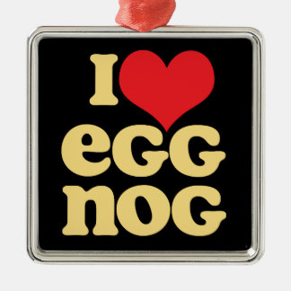 I Love Egg Nog square metal holiday ornament