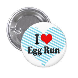 I love Egg Run Pin