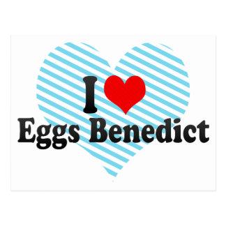 I Love Eggs Benedict Postcard