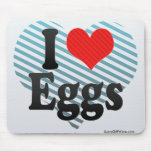 I Love Eggs Mouse Pad