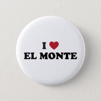 I Love El Monte California Button