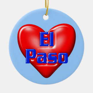 I Love El Paso Ceramic Ornament