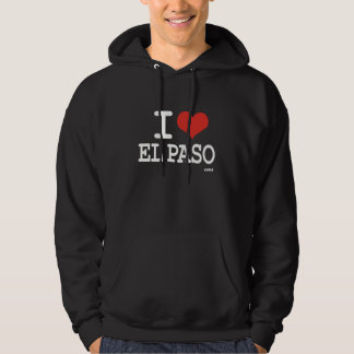 I love El Paso Hoodie