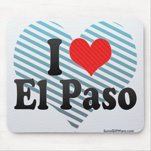 I Love El Paso Mousepads