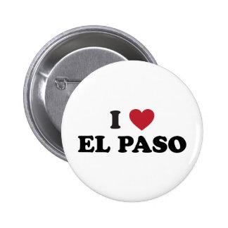 I Love El Paso Texas Button
