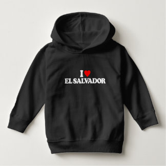 I LOVE EL SALVADOR HOODIE